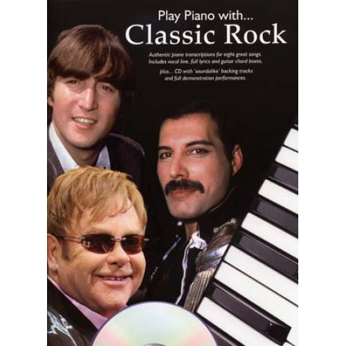 WISE PUBLICATIONS PLAY PIANO WITH CLASSIC ROCK + CD