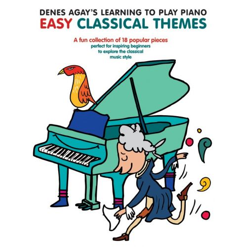 WISE PUBLICATIONS AGAY - DENES AGAY'S LEARNING TO PLAY PIANO - EASY CLASSICAL THEMES - PIANO SOLO