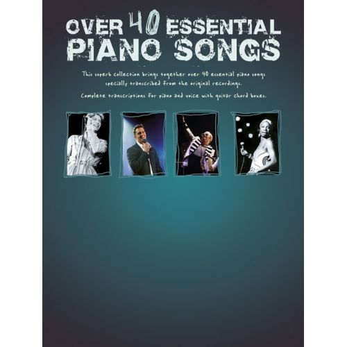 WISE PUBLICATIONS OVER 40 ESSENTIAL PIANO SONGS - PVG