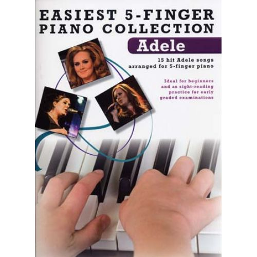 WISE PUBLICATIONS ADELE - EASIEST 5-FINGER PIANO COLLECTION