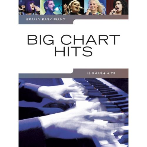 WISE PUBLICATIONS REALLY EASY PIANO - BIG CHART HITS - PIANO SOLO