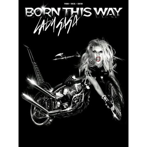 WISE PUBLICATIONS LADY GAGA - BORN THIS WAY - PVG