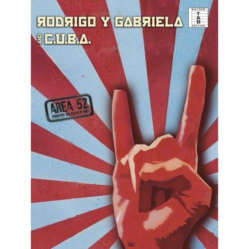 WISE PUBLICATIONS RODRIGO Y GABRIELA - RODRIGO Y GABRIELA AND C.U.B.A - AREA 52 - GUITAR TAB