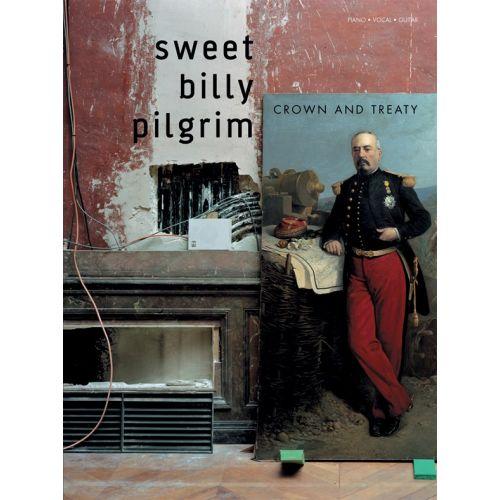 WISE PUBLICATIONS SWEET BILLY PILGRIM - SWEET BILLY PILGRIM - CROWN AND TREATY - PVG