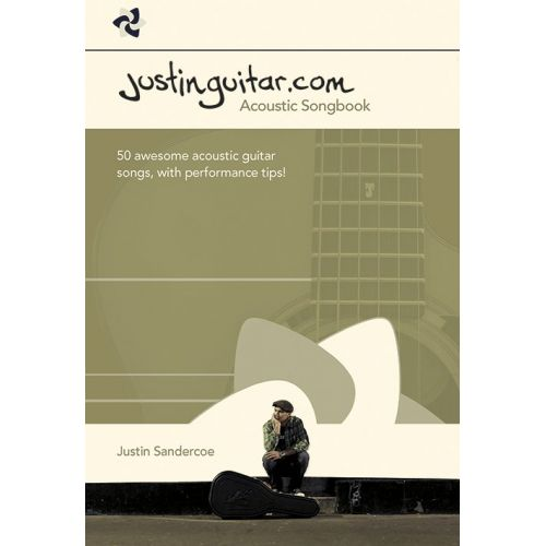 WISE PUBLICATIONS JUSTIN SANDERCOE - THE JUSTINGUITAR.COM ACOUSTIC SONGBOOK - GUITAR