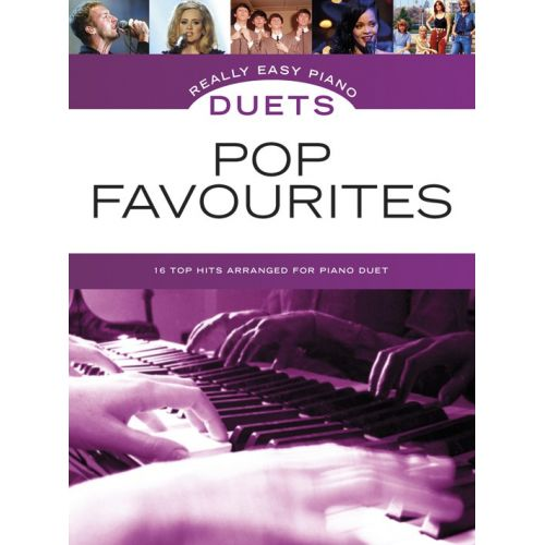 WISE PUBLICATIONS REALLY EASY PIANO DUETS - POP FAVOURITES - PIANO DUET