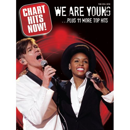 WISE PUBLICATIONS CHART HITS NOW! - WE ARE YOUNG... PLUS 11 MORE TOP HITS - PVG