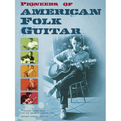 WISE PUBLICATIONS PIONEERS OF AMERICAN FOLK GUITAR - GUITAR