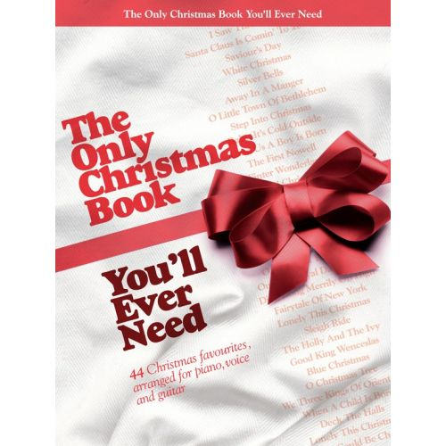 WISE PUBLICATIONS THE ONLY CHRISTMAS BOOK YOU'LL EVER NEED - PVG
