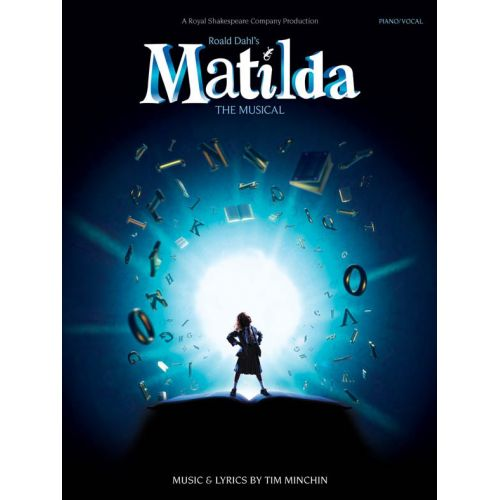 WISE PUBLICATIONS TIM MINCHIN - ROALD DAHLS MATILDA THE MUSICAL - PVG