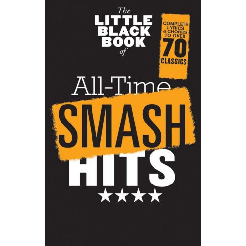 WISE PUBLICATIONS THE LITTLE BLACK BOOK OF ALL-TIME SMASH HITS - LYRICS AND CHORDS