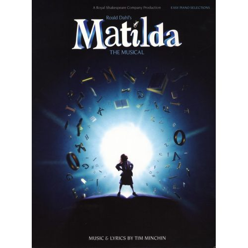 WISE PUBLICATIONS TIM MINCHIN - MATILDA THE MUSICAL EASY - PIANO SOLO