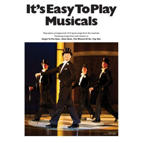 WISE PUBLICATIONS ITS EASY TO PLAY MUSICALS - PIANO SOLO