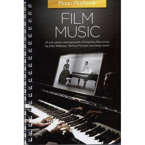 MUSIC SALES PIANO PLAYBOOK - FILM MUSIC - PIANO