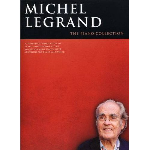 WISE PUBLICATIONS LEGRAND MICHEL - THE PIANO COLLECTION - PVG