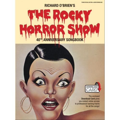 MUSIC SALES RICHARD O BRIEN - ROCKY HORROR SHOW 40TH ANNIVERSARY SONGBOOK BOOK/DOWNLOAD CARD - PVG