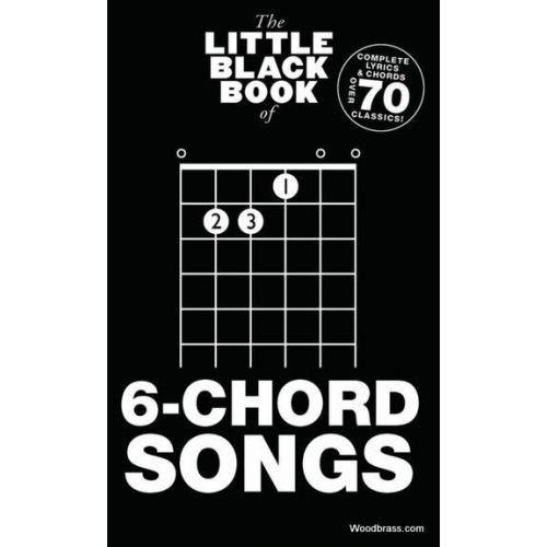 WISE PUBLICATIONS LITTLE BLACK BOOK OF 6-CHORD SONGS