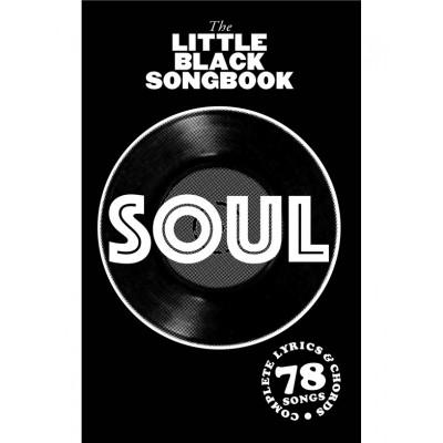 WISE PUBLICATIONS LITTLE BLACK SONGBOOK - SOUL - PAROLES & ACCORDS