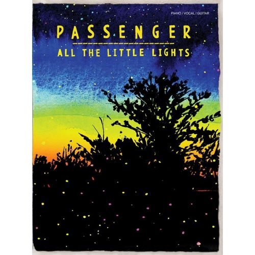 WISE PUBLICATIONS PASSENGER - PASSENGER - ALL THE LITTLE LIGHTS - PVG