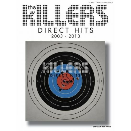 WISE PUBLICATIONS KILLERS (THE) - DIRECT HITS 2003-2013 - PVG