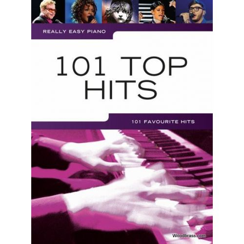 WISE PUBLICATIONS REALLY EASY PIANO - 101 TOP HITS