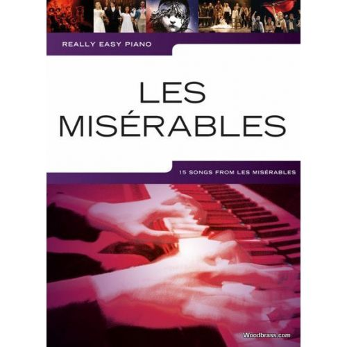WISE PUBLICATIONS REALLY EASY PIANO - LES MISERABLES