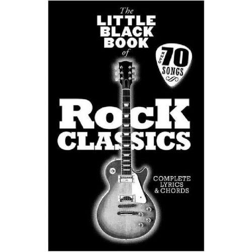 MUSIC SALES LITTLE BLACK BOOK - ROCK CLASSICS - PAROLE ET ACCORDS