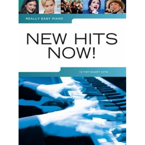 WISE PUBLICATIONS REALLY EASY PIANO - NEW HITS NOW ! - PIANO