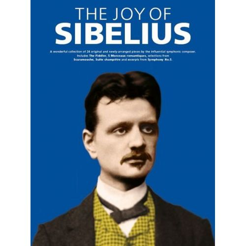 WISE PUBLICATIONS THE JOY OF SIBELIUS - PIANO