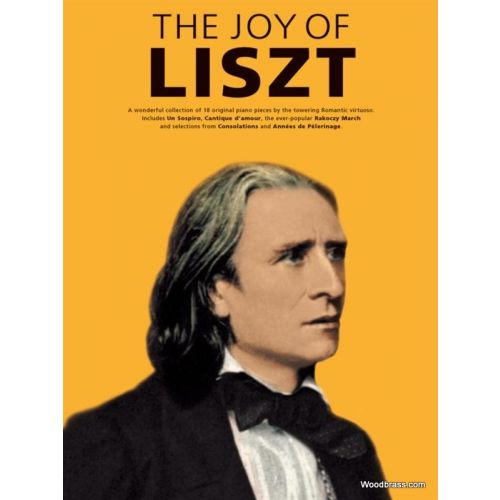 WISE PUBLICATIONS THE JOY OF LISZT - PIANO