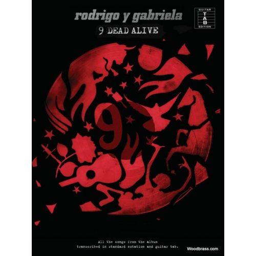 WISE PUBLICATIONS RODRIGO Y GABRIELA - 9 DEAD ALIVE - GUITARE TAB