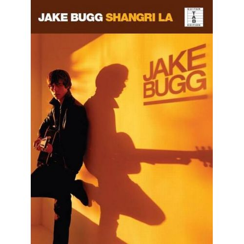 MUSIC SALES BUGG JAKE - SHANGRI LA - GUITAR TAB
