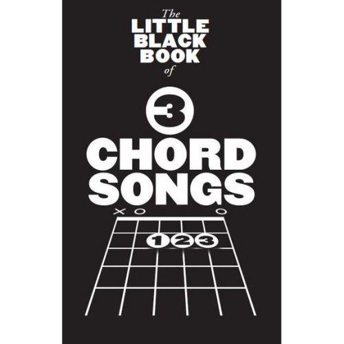 MUSIC SALES LITTLE BLACK BOOK - 3 CHORD SONGS - PAROLE ET ACCORDS