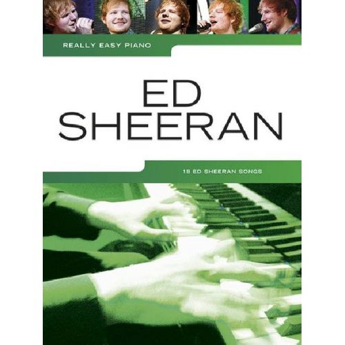 MUSIC SALES SHEERAN ED - REALLY EASY PIANO