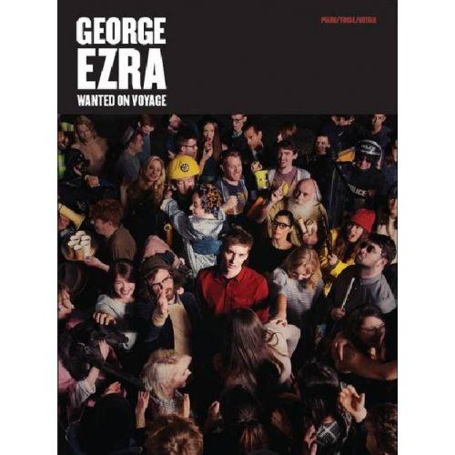 MUSIC SALES EZRA GEORGE - WANTED ON VOYAGE - PVG