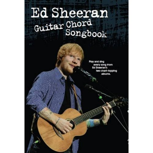 MUSIC SALES ED SHEERAN GUITAR CHORD SONGBOOK