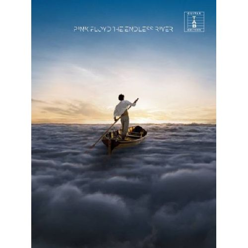 MUSIC SALES PINK FLOYD - THE ENDLESS RIVER - GUITAR TAB