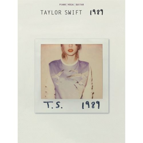 WISE PUBLICATIONS TAYLOR SWIFT - 1989 - PVG