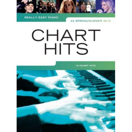 WISE PUBLICATIONS REALLY EASY PIANO - CHART HITS VOL.2 #SPRING / SUMMER 2016