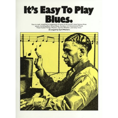 MUSIC SALES IT'S EASY TO PLAY BLUES - PVG
