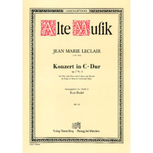 THOMI BERG LECLAIR J.M. - KONZERT IN C-DUR OP.7 N°3 FOR FLUTE AND PIANO