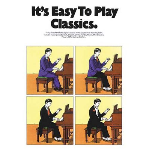 MUSIC SALES IT'S EASY TO PLAY CLASSICS - PIANO SOLO AND GUITAR
