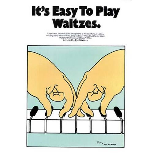 MUSIC SALES IT'S EASY TO PLAY WALTZES - PIANO SOLO AND GUITAR