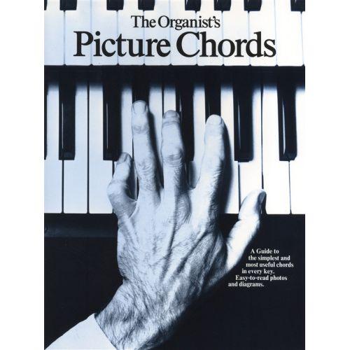 MUSIC SALES THE ORGANIST'S PICTURE CHORDS ORGAN- ORGAN