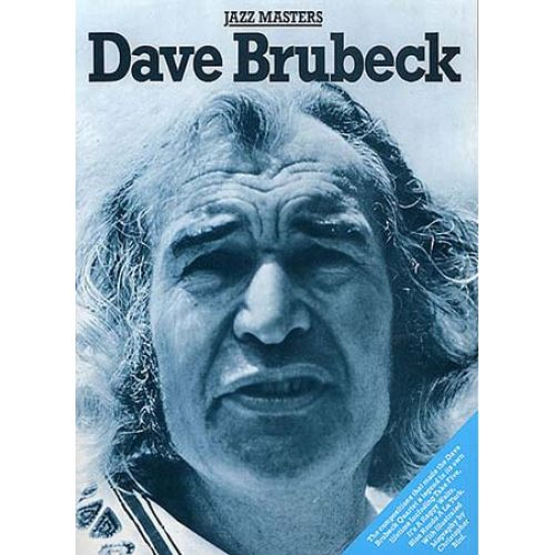 WISE PUBLICATIONS DAVE BRUBECK - JAZZ MASTERS - PIANO