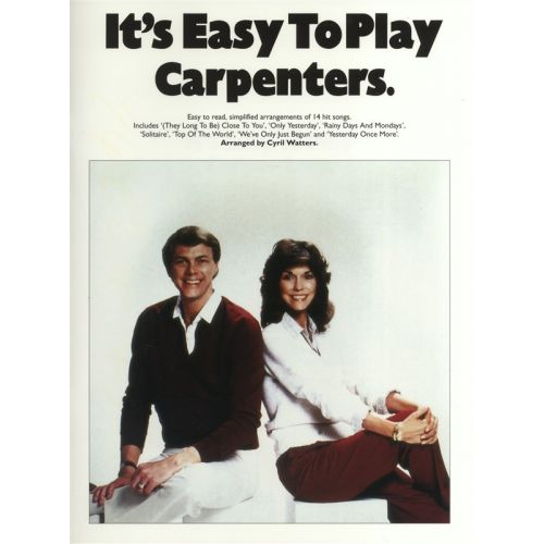 MUSIC SALES WATTERS CYRIL - IT'S EASY TO PLAY THE CARPENTERS - PVG