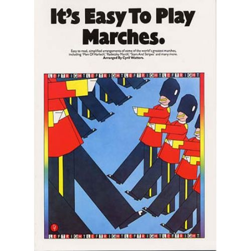 MUSIC SALES IT'S EASY TO PLAY MARCHES PIANO AND GUITAR- PIANO SOLO AND GUITAR