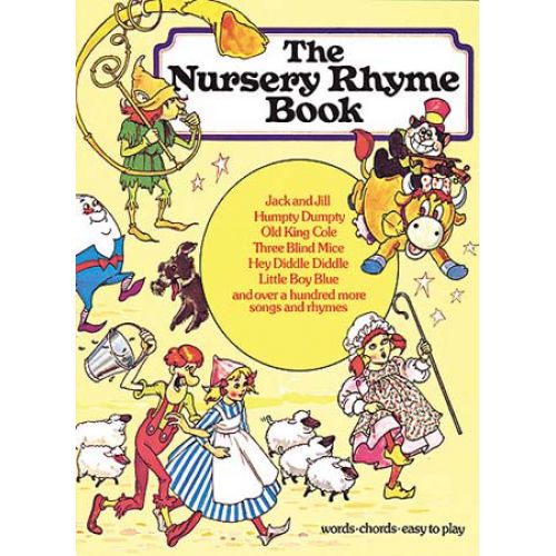 WISE PUBLICATIONS THE NURSERY RHYME- TRADITIONAL