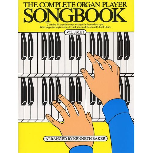 MUSIC SALES THE COMPLETE ORGAN PLAYER SONGBOOK VOLUME 1 - LYRICS AND CHORDS