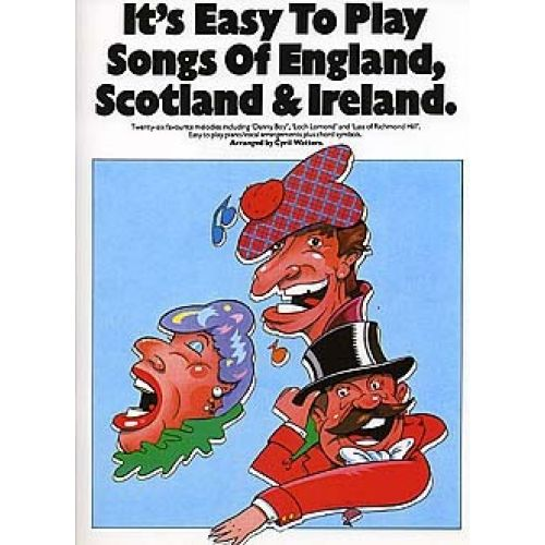 MUSIC SALES IT'S EASY TO PLAY SONGS OF ENGLAND SCOTLAND AND IRELAND - PVG